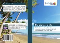 Couverture de The story of a life