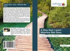 Capa do livro de A Way that I went - Miserere Mei Deus