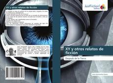Copertina di XY y otros relatos de ficción
