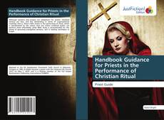 Handbook Guidance for Priests in the Performance of Christian Ritual kitap kapağı