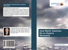 Capa do livro de José Martí: Esencias De La Guerra Necesaria