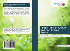 Обложка Poetic Titbit of African and non African Poems