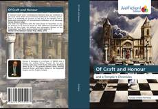 Bookcover of Of Craft and Honour