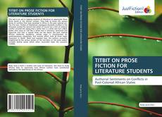 Bookcover of TITBIT ON PROSE FICTION FOR LITERATURE STUDENTS