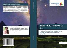 Bookcover of Alibis in 30 minutes or less