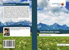 Bookcover of Unthinkable tales