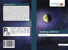 Walking with Eve kitap kapağı