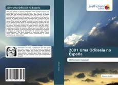 Bookcover of 2001 Uma Odisseia na España