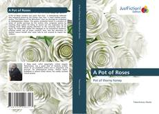 Bookcover of A Pot of Roses