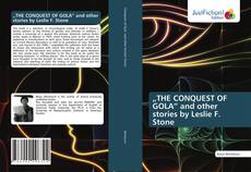 """Bookcover of """"THE CONQUEST OF GOLA"""" and other stories by Leslie F. Stone"""