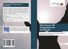 The Power Of Forgiveness & Gratitude的封面