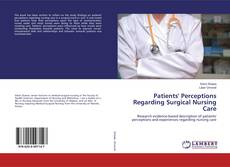 Bookcover of Patients' Perceptions Regarding Surgical Nursing Care