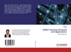 VANET: Routing Protocols and Applications的封面