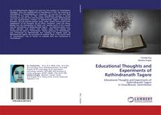 Couverture de Educational Thoughts and Experiments of Rathindranath Tagore