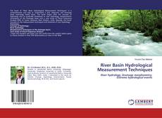 Bookcover of River Basin Hydrological Measurement Techniques