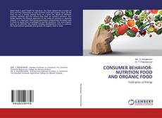 Couverture de CONSUMER BEHAVIOR-NUTRITION FOOD AND ORGANIC FOOD