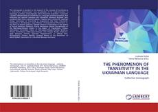 Обложка THE PHENOMENON OF TRANSITIVITY IN THE UKRAINIAN LANGUAGE