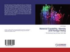 Обложка Material Capability, Identity and Foreign Policy