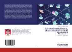 Bookcover of Nanomaterial Synthesis, Characterization and its Application