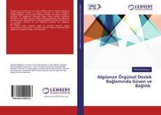Bookcover of Algılanan Örgütsel Destek Bağlamında Güven ve Bağlılık