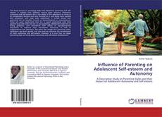 Bookcover of Influence of Parenting on Adolescent Self-esteem and Autonomy