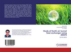 Buchcover von Study of Earth air tunnel heat exchanger using ANSYS
