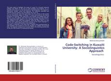 Couverture de Code-Switching in Kuwaiti University: A Sociolinguistics Approach