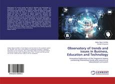 Bookcover of Observatory of trends and issues in Business, Education and Technology