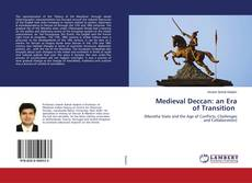 Bookcover of Medieval Deccan: an Era of Transition