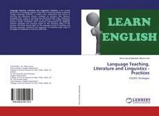 Bookcover of Language Teaching, Literature and Linguistics - Practices