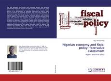 Nigerian economy and fiscal policy: face-value assessment kitap kapağı