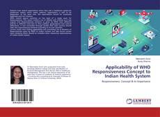 Borítókép a  Applicability of WHO Responsiveness Concept to Indian Health System - hoz