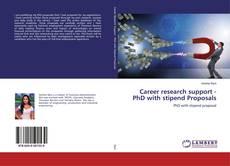 Portada del libro de Career research support - PhD with stipend Proposals