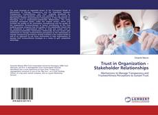 Copertina di Trust in Organization - Stakeholder Relationships
