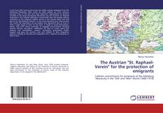 """Bookcover of The Austrian """"St. Raphael-Verein"""" for the protection of emigrants"""