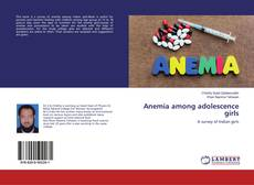 Buchcover von Anemia among adolescence girls