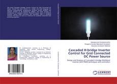 Capa do livro de Cascaded H-bridge Inverter Control for Grid Connected DC Power Source