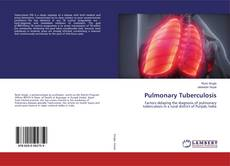 Bookcover of Pulmonary Tuberculosis