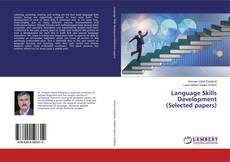 Bookcover of Language Skills Development(Selected papers)