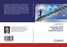 Language Skills Development(Selected papers) kitap kapağı