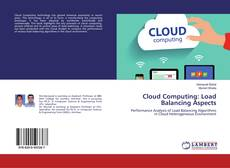Bookcover of Cloud Computing: Load Balancing Aspects