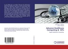 Capa do livro de Advance Healthcare Computing & IOTs