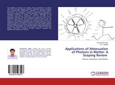 Capa do livro de Applications of Attenuation of Photons in Matter: A Scoping Review