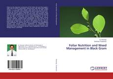 Bookcover of Foliar Nutrition and Weed Management in Black Gram