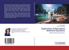 Bookcover of Exploration of Descriptive Statistical Equations