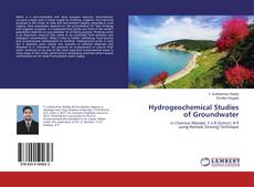 Bookcover of Hydrogeochemical Studies of Groundwater
