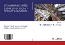 Bookcover of The network of the liturgy
