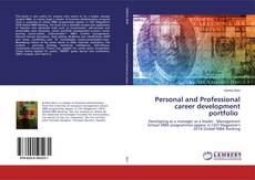 Bookcover of Personal and Professional career development portfolio
