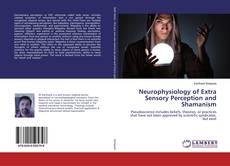 Borítókép a  Neurophysiology of Extra Sensory Perception and Shamanism - hoz