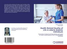 Buchcover von Health Related Quality of Life in elderly diabetic individuals